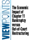 The Economic Impact of Chapter 11 Bankruptcy versus Out of Court Restructuring